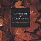 George Michael - Waltz Away Dreaming