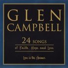Glen Campbell - 24 Songs Of Faith, Hope And Love CD1