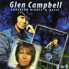 Glen Campbell - Southern Nights & Basic