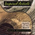 Glen Helgeson - Spirit of the Wood