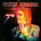 Glenn Hughes - Live In Australia