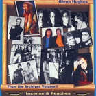 Glenn Hughes - Incense & Peaches