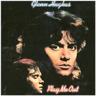 Glenn Hughes - Play Me Out (Remastered 1995)