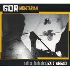 Gor Mkhitarian - United Fantasies: Exit Ahead