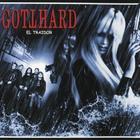 Gotthard - El Traidor (EP)
