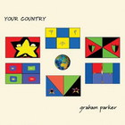 Graham Parker - Your Country