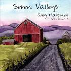 Greg Maroney - Seven Valleys
