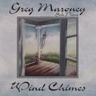 Greg Maroney - Wind Chimes