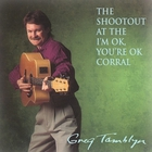 Greg Tamblyn - The Shootout at the I'm OK, You're OK Corral
