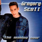 Gregory Scott - The Waking Hour