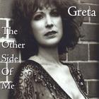 Greta - The Other Side Of Me