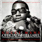 Gucci Mane - Ground Breakers: Gucci Mane Official White Label