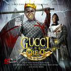 Gucci Mane - Gucci The Great (The Re-Mixtape)