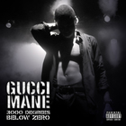 Gucci Mane - 3000 Degreezs Below Zero