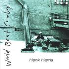 Hank Harris - World Beat Cowboy