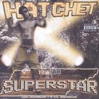 Hatchet - Mind of a Superstar
