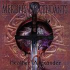 Heather Alexander - Merlin&#039;s Descendants