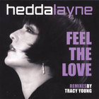 Hedda Layne - Feel The Love
