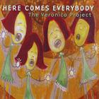 Here Comes Everybody - The Veronica Project