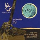 Hossein Alizadeh - Ney Navâ + Avây-e mehr, Nowruz & Savârân-e dasht-e omid