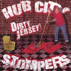 Hub City Stompers - Dirty Jersey