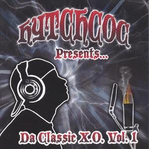 Hytchcoc Presents... Da Classic X.O. Vol 1