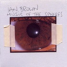 Ian Brown - Music Of The Spheres