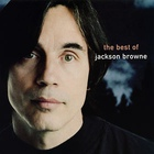 Next Voice You Hear: The Best of Jackson Browne