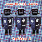 Jean Michel Jarre - Rarities 3