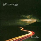 Jeff Talmadge - Blissville