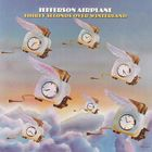 Jefferson Airplane - Thirty Seconds Over Winterland (Remastered 2003)