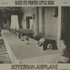 Jefferson Airplane - Bless Its Pointed Little Head (Reissued 2004)
