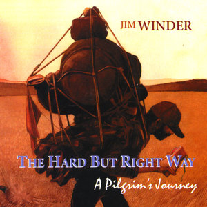 The Hard But Right Way - A Pilgrim's Journey