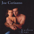 Joe Cerisano - Carbon Copy
