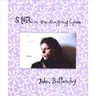 John Bottomley - Star in the Singing Grove