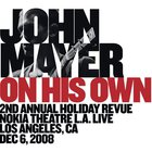 John Mayer - On His Own (Live)