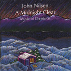 John Nilsen - A Midnight Clear music of Christmas