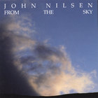 John Nilsen - From The Sky