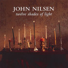 John Nilsen - Twelve Shades of Light