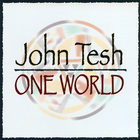 John Tesh - One World