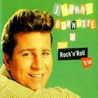 Johnny Burnette & The Rock 'n Roll Trio ...Plus