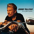 Johnny Hallyday - Ca Ne Finira Jamais