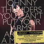 Johnny Thunders - You Can't Put Your Arms Around A Memory DISC 3