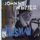 Johnny Winter - I'M A Bluesman