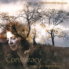 Kate Hammett-Vaughan - Conspiracy: Art Songs for Improvisers