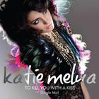 Katie Melua - To Kill You With A Kiss (CDS)
