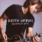 Keith Urban - 18 Kids; Greatest Hits