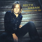 Keith Urban - Somebody Like You (CDS)
