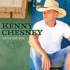 Kenny Chesney - Lucky Old Sun (Deluxe Edition) CD1