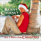 Kenny Chesney - All I Want For Christmas Is A Real Good Tan